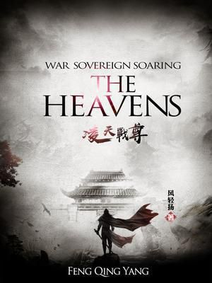 War Sovereign Soaring The Heavens Updated 5 Minutes Ago Best Mtl Novels Completed Edition